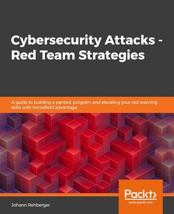 Cybersecurity Attacks - Red Team Strategies
